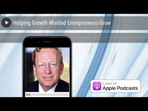 Helping Growth-Minded Entrepreneurs Grow