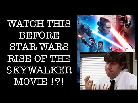 Watch this Before Stars WarsThe Rise of Skywalker