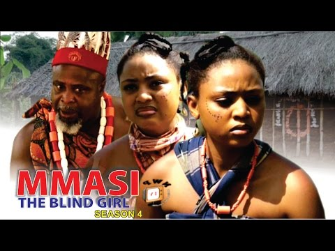 Mmasi The Blind Girl Season 4 - 2016 Latest Nigerian Nollywood Movie
