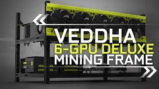 The Veddha 6-GPU Deluxe Frame Build