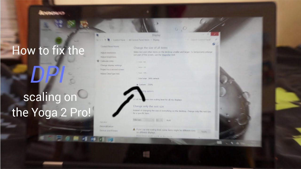 How to fix the software scaling (DPI) issue on the Lenovo Yoga 2 Pro