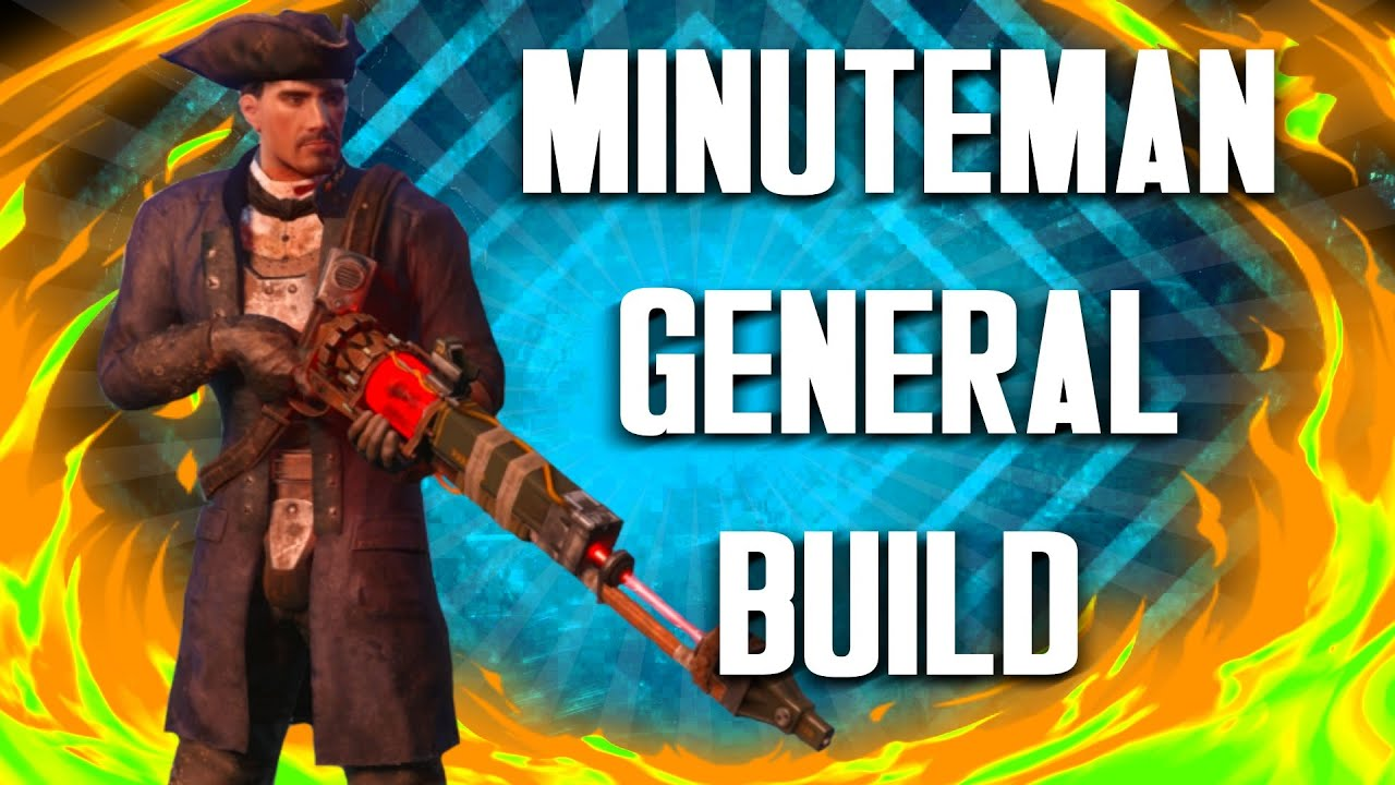 Fallout 4 Builds - The General - Minuteman Build