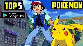 Top 5 POKEMON Games for Android 2020   5 High Graphics POKEMON Games for Android