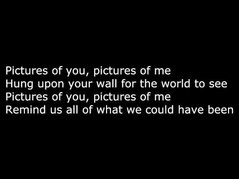 The Last Goodnight - Pictures of You ( Lyrics )