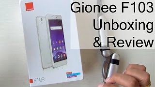 Gionee F103 Unboxing And Hands On Review