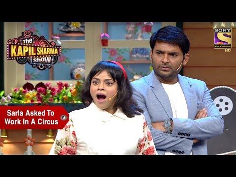 Kapil Asks Sarla To Work In A Circus - The Kapil Sharma Show