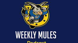 Weekly Mules Podcast Episode #7 9/30/2020