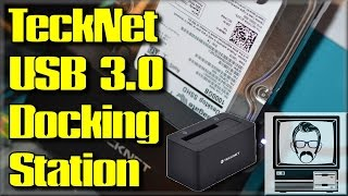 TeckNet Hard Drive USB 3.0 Docking Station Review | Nostalgia Nerd