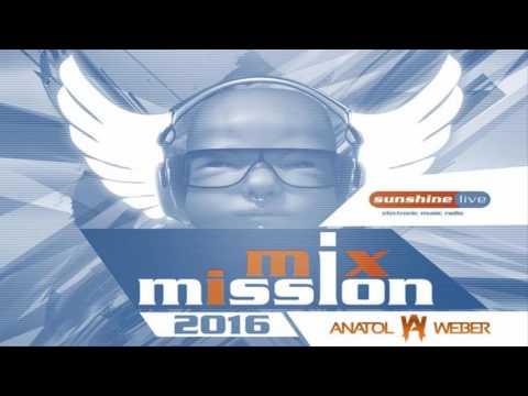 Anatol Weber - Sunshine Live 'Mix Mission 2016' (25.12.2016) [Trance]