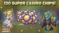 Idle Heroes (P) - 120 Super Casino Chips! Casino Event Complete