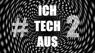 ICH TECH AUS #2 (Groovy Tech House Mix)