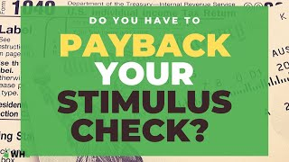 IRS Requires to Payback Your Stimulus Check?