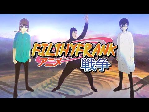 Filthy frank anime