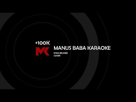 MANUŞ BABA ~ (KARAOKE)