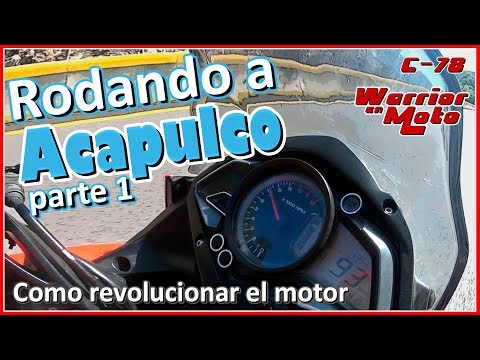 Viaje a Acapulco pt1 - Como revolucionar el motor - Warrior En Moto - Motovlog 78