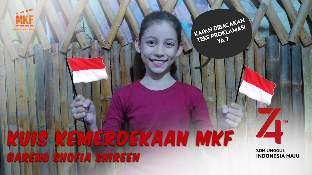 Shofia tahu semua nih tentang Indonesia! | KUIS KEMERDEKAAN MKF