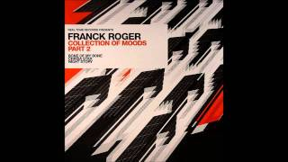 Franck Roger - Bone Of My Bone