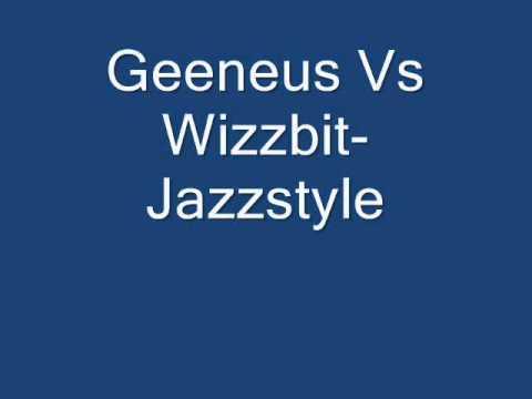 Geeneus Vs Wizzbit-Jazzstyle