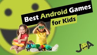Best Android Games for Kids (Free Downloads)