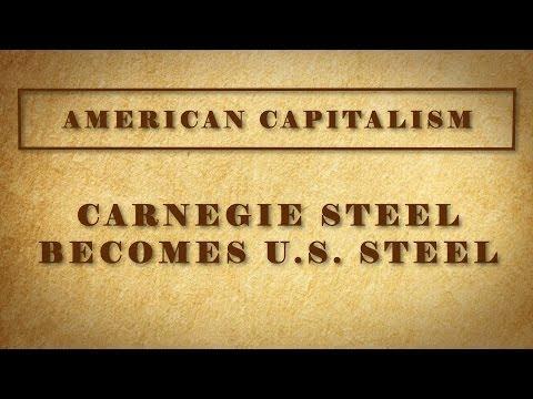 Carnegie Steel Becomes US Steel