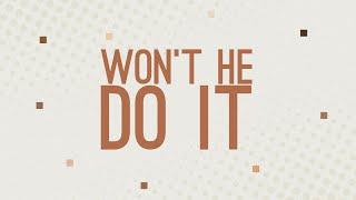 """""""Won't He Do It"""" - 8:45 am"""