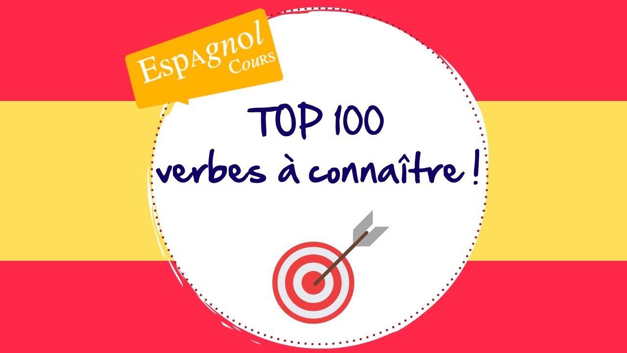 Top 100 Des Verbes En Espagnol Espagnol Cours