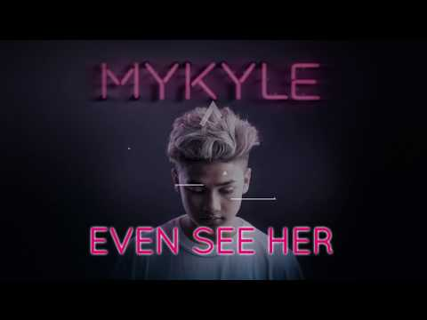 Mykyle - See Her (Official Lyric Video)