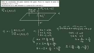 4. Ejercicio 4 PAU geometría: simétrico de un punto respecto a un plano.