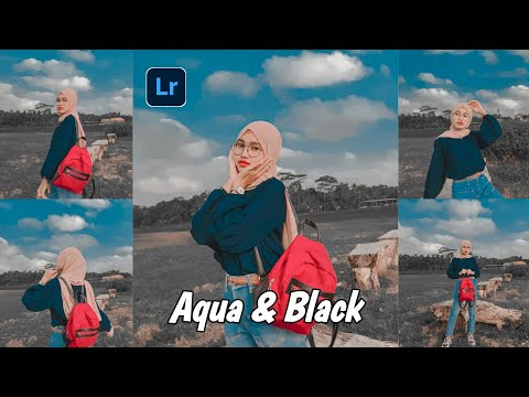 Tutorial edit foto ala selebgram | aqua black | Lightroom tutorial