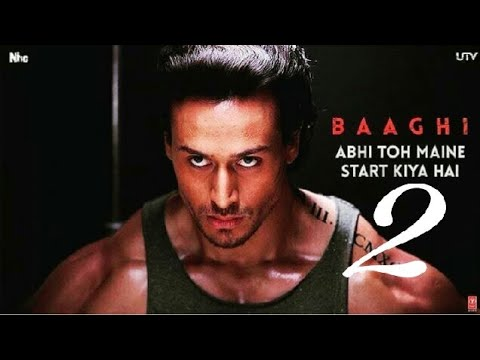 Baaghi 2 Trailer Official 2017 Hd Tiger Shroff Youtube