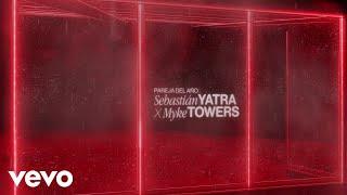 Sebastián Yatra, Myke Towers - Pareja Del Año (Lyric Video)