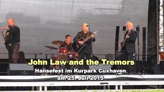 John Law and the Tremors - Hansefest Cuxhaven 2015