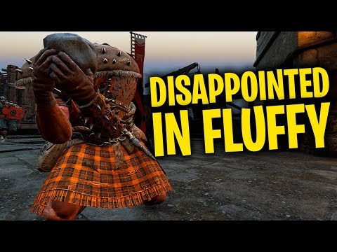 Disappointed in Fluffy - For Honor Season 5