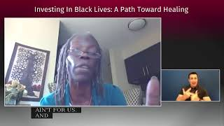 Investing in Black Lives: A Path toward healing