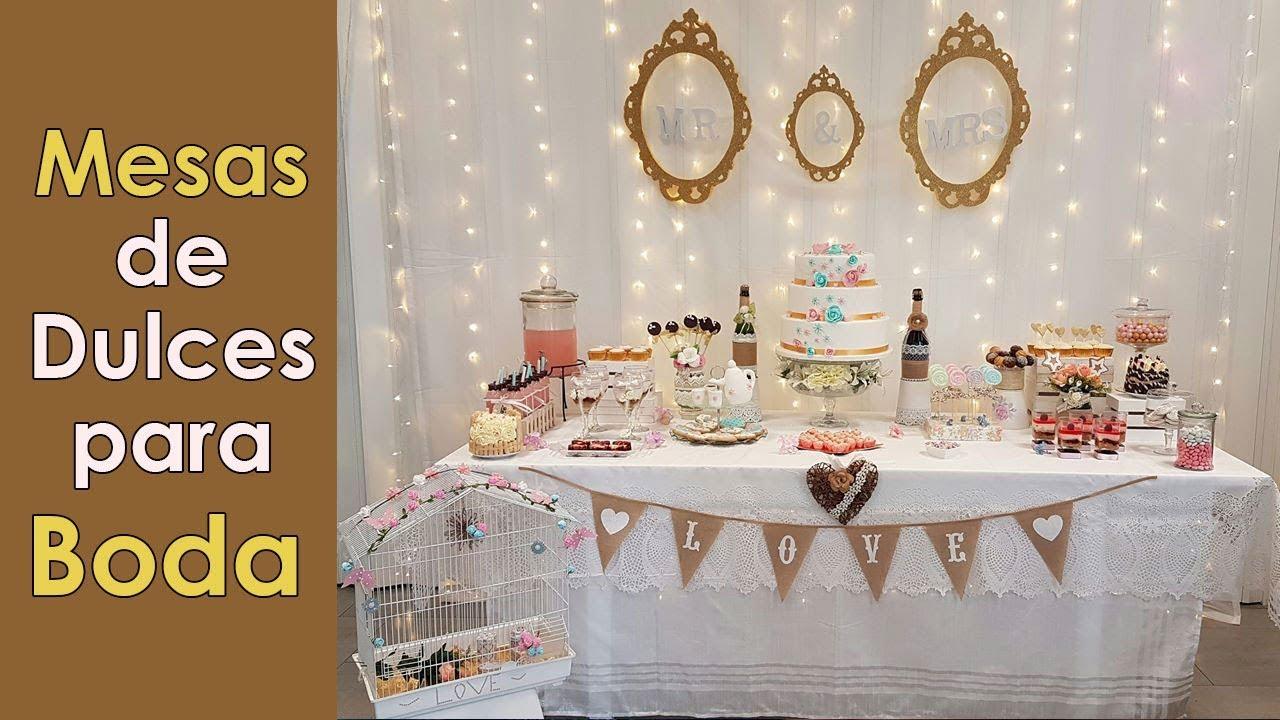 mesa de dulces para boda youtube