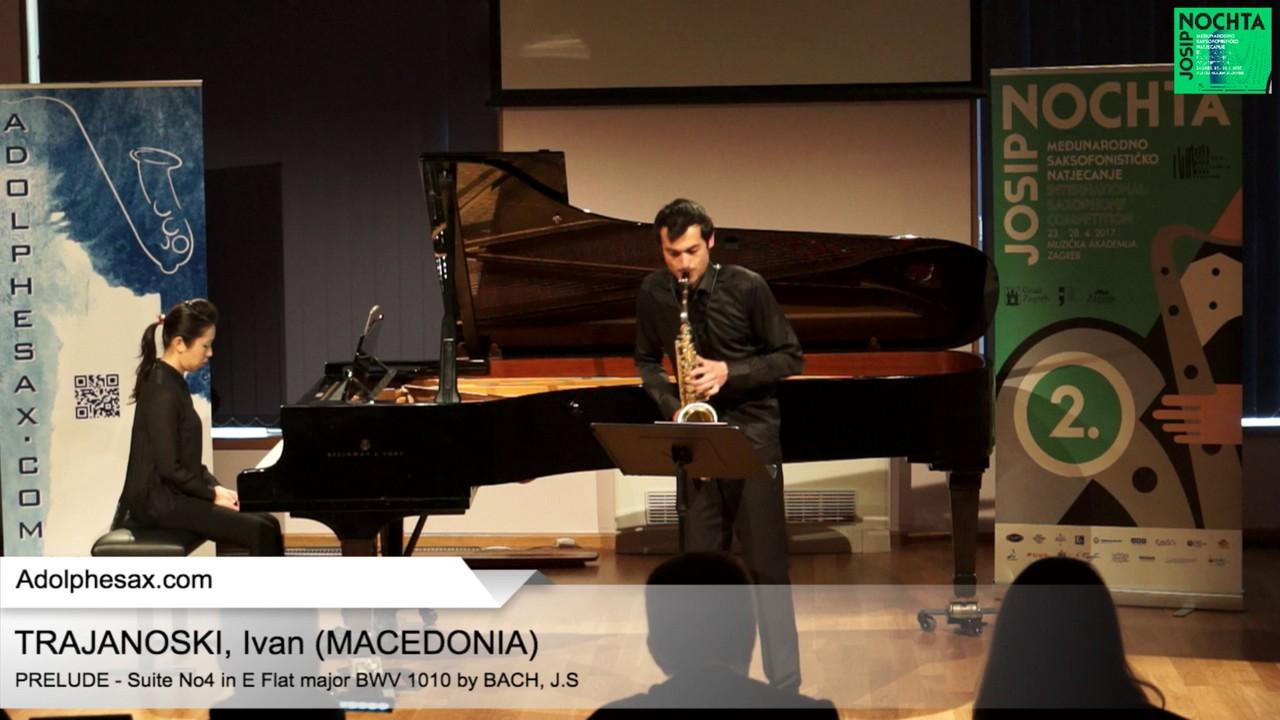 Johann Sebastian Bach – Suite No 4 in E  at major BWV 1010 – Pre?lude – TRAJANOSKI; Ivan (Macedonia)