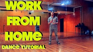 """Fifth Harmony - """"WORK FROM HOME"""" HIP-HOP DANCE TUTORIAL 