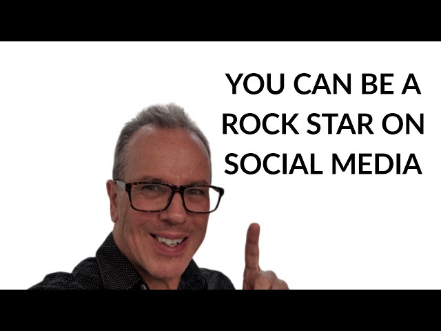 You Can Be a Rock Star on Social Media