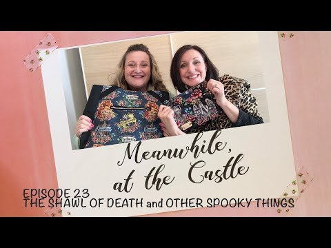 Meanwhile, at the Castle   Episode 23: The Shawl of Death and Other Spooky Things