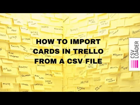 Importing Data Into Trello - Trello Help