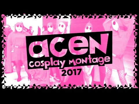 ACEN 2017 // cosplay montage