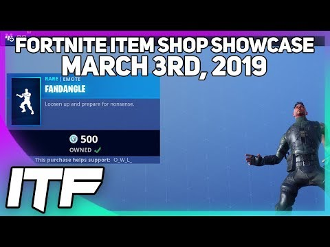 Fortnite Item Shop *NEW* FANDANGLE EMOTE! [March 3rd, 2019