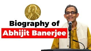 Biography of Abhijit Banerjee, One of the winners of 2019 Nobel Prize in Economics #NobelPrize2019