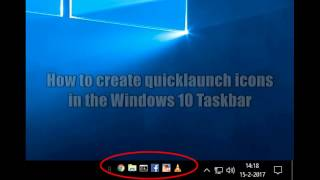 How to create Quicklaunch icons / shortcuts in the taskbar of Windows 10