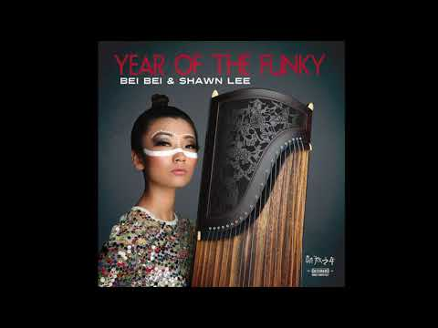 Bei Bei & Shawn Lee  Love in Hong Kong Track 01 Year of The Funky ALBUM