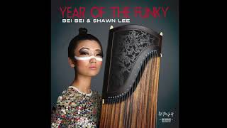 Bei Bei & Shawn Lee - Love in Hong Kong (Track 01) Year of The Funky ALBUM