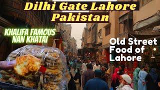 Old Street Food of Lahore   Delhi Gate   Khalifa Nan Khatai   Pakistani Street Food