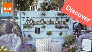 B&Q Open Garden Soho 2017