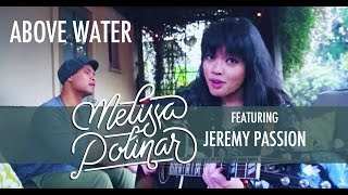 Melissa Polinar + Jeremy Passion: ABOVE WATER from #CallsAndEchoes (original / live in LA)