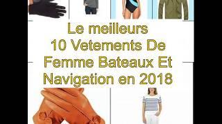 Le meilleurs 10 Vetements De Femme Bateaux Et Navigation en 2018
